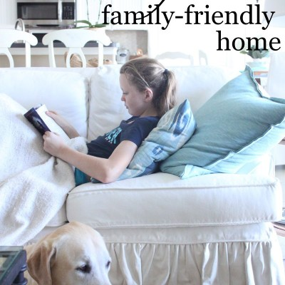 How to Create a Beautiful, Family-Friendly Home