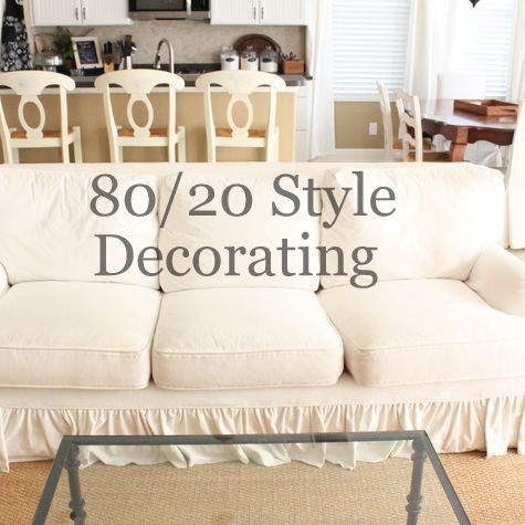 80/20 Style Decorating