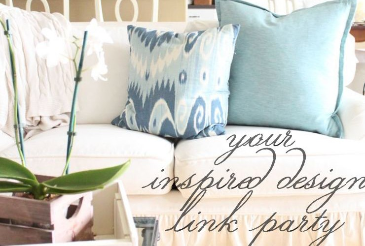 Your Inspired Design Link Party #21