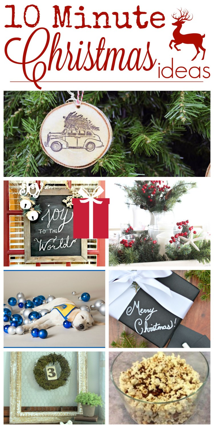10 Minute Christmas Ideas Collage