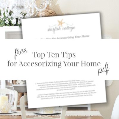 Top Ten Tips for Accessorizing Your Home Printable