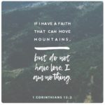 Motivational Monday: 1 Corinthians 13:2