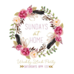 Sundays at Home- August 13