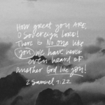Motivational Monday: 2 Samuel 7:22